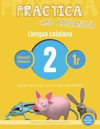 EP 1 - LLENGUA CATALANA 2 - PRACTICA AMB BARCANOVA