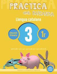 EP 1 - LLENGUA CATALANA 3 - PRACTICA AM BARCANOVA