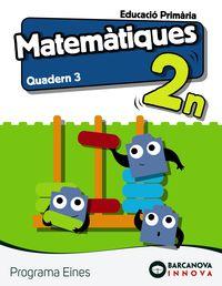 Ep 2 - Matematiques (bal, Cat) Quad 3 - Eines - Innova - Ana Carvajal / Lucia De La Rosa