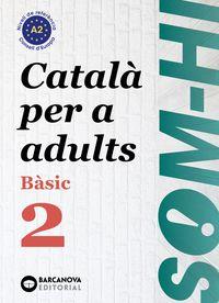 SOM-HI! BASIC 2 - CATALA PER A ADULTS