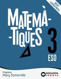 ESO 3 - MATEMATIQUES - MARY SOMERVILLE (CAT, BAL) - INNOVA