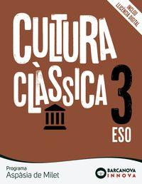 ESO 3 - CULTURA CLASSICA - ASPASIA DE MILET (CAT, BAL) - INNOVA