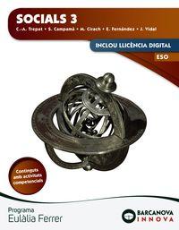 Eso 3 - Socials - Eulalia Ferrer (cat, Bal) - Innova - C-A. Trepat / S. Campama / M. Cirach / E. Fernandez / J. Vidal