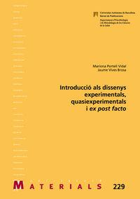 INTRODUCCIO ALS DISSENYS EXPERIMENTALS, QUASIEXPERIMENTALS I EX POST FACTO