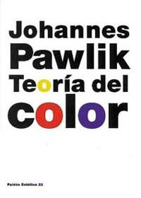 Teoria Del Color - Johannes Pawlik