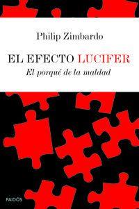 EFECTO LUCIFER, EL - EL PORQUE DE LA MALDAD