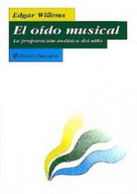OIDO MUSICAL, EL - LA PREPARACION AUDITIVA DEL NIÑO