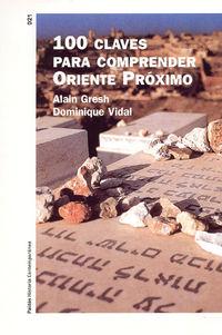 100 CLAVES PARA COMPRENDER EL ORIENTE PROXIMO