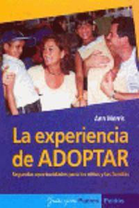 Experiencia De Adoptar, La - Segundas Oportunidades Para Los Niños - Ann Morris