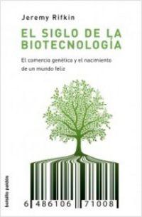SIGLO DE LA BIOTECNOLOGIA, EL