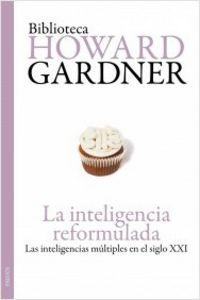 Inteligencia Reformulada - Las Inteligencias Multiples En El S. Xx - Howard Gardner