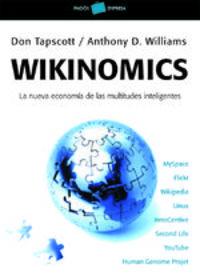 Wikinomics - Anthony D. Williams Don Tapscott