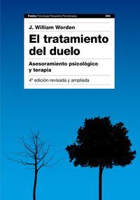 TRATAMIENTO DEL DUELO, EL - ASESORAMIENTO PSICOLOGICO Y TERAPIA
