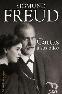 Cartas A Sus Hijos - Sigmund Freud