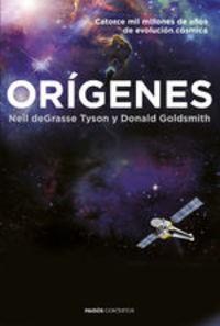Orígenes. Catorce mil millones de años de evolución cósmica