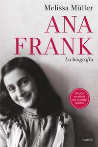 Ana Frank - La Biografia - Melissa Muller