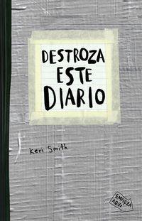 destroza este diario (gris) - Keri Smith