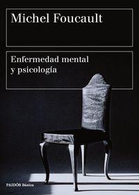 Enfermedad Mental Y Psicologia - Michel Foucault