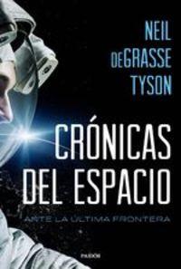 Crónicas del espacio. Ante la última frontera