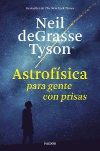 ASTROFISICA PARA GENTE CON PRISAS
