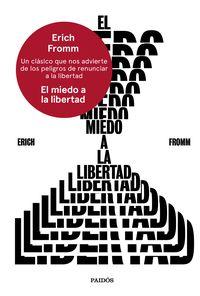 MIEDO A LA LIBERTAD, EL