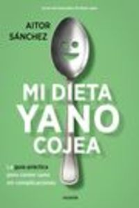 Pack - Mi Dieta Ya No Cojea (+bolsa) - Aitor Sanchez