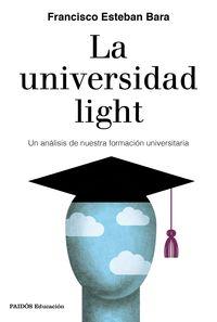 La universidad light - Francisco Esteban Bara