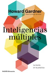 Inteligencias Multiples - La Teoria En La Practica - Howard Gardner