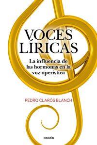 VOCES LIRICAS - LA INFLUENCIA DE LAS HORMONAS EN LA VOZ OPERISTICA