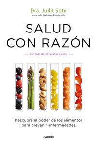SALUD CON RAZON - DESCUBRE EL PODER DE LOS ALIMENTOS PARA PREVENIR ENFERMEDADES