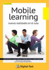 Mobile Learning: Nuevas Realidades En El Aula - Susana Trabaldo, Mercedes Kamijo Raúl Santiago