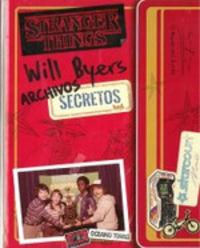 ARCHIVOS SECRETOS DE WILL BYERS, LOS