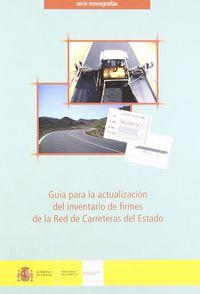 GUIA ACTUALIZACION DEL INVENTARIO DE FIRMES DE RED CARRETERAS