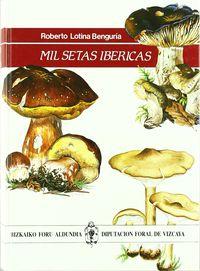 mil setas ibericas - Roberto Lotina Benguria