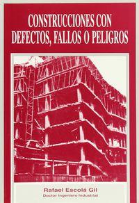 CONSTRUCCIONES CON DEFECTOS, FALLOS O PELIGROS