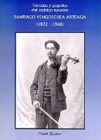 SANTIAGO VENGOECHEA ARTEAGA (1872-1960)