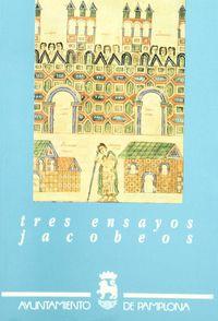 TRES ENSAYOS JACOBEOS = DONE JAKUEKO HIRU SAIO