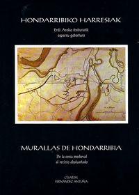 HONDARRIBIKO HARRESIAK - MURALLAS DE HONDARRIBIA