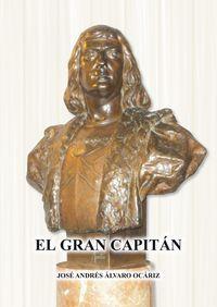 El gran capitan - Jose Andres Alvaro Ocariz