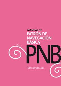 Pnb - Manual De Patron De Navegacion Basica - Floren Probanza Arrizabalaga