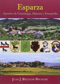 Esparza - Apuntes De Genealogia Historia Y Etnografia - Juan J. Recalde Recalde