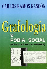 GRAFOLOGIA Y FOBIA SOCIAL