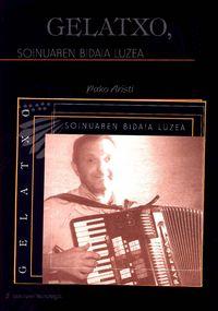 Gelatxo, Soinuaren Bidai Luzea (+cd) - Pako Aristi