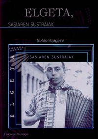 ELGETA, SASIAREN SUSTRAIAK (+CD)