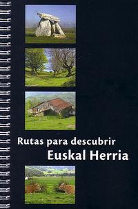 RUTAS PARA DESCUBRIR EUSKAL HERRI 1