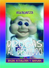 DROGAS AL DESNUDO