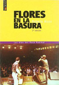 (2ª ED) FLORES EN LA BASURA