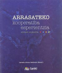 ARRASATEKO KOOPERATIBA ESPERIENTZIA - SINTESI OROKORRA