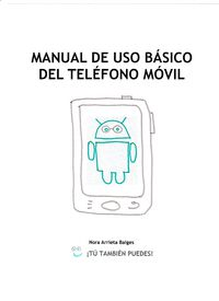 Manual De Uso Basico Del Telefono Movil - Nora Arrieta Baiges