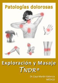 EXPLORACION Y MASAJE TNDR - EN PATOLOGIAS